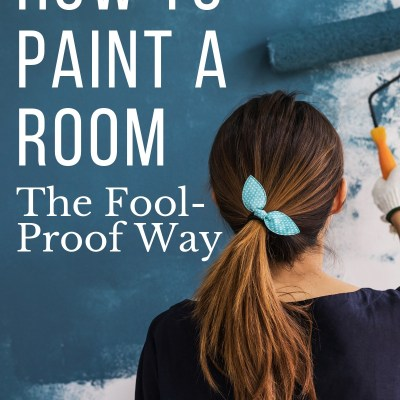 How to Paint a Room, Pretty Much Fool Proof