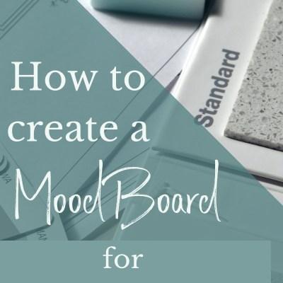 How to Create a Mood Board / Design Board for Interior Design (Free)