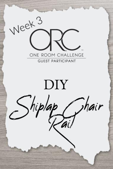 One room challenge week DIY faux shiplap chair rail