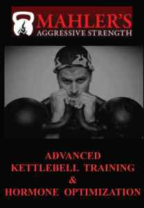 Mike Mahler's Advanced Kettlebell Course