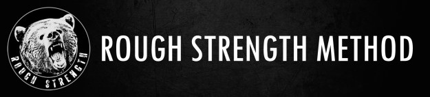 Rough Strength Method