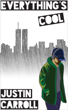"The ebook cover for Justin Carroll's book ""Everything's Cool"""