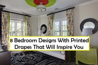 8 bedroom designs with printed drapes that will inspire you