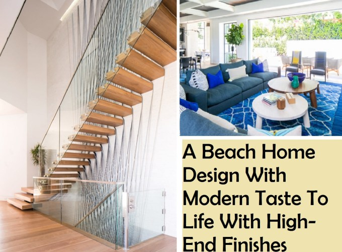 A-beach-home-design-with-modern-taste-to-life-with-high-end-finishes
