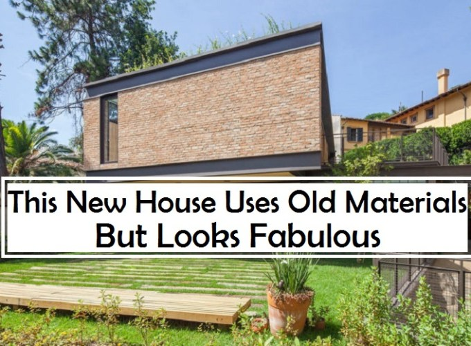 This new house uses old materials but look fabulous cover