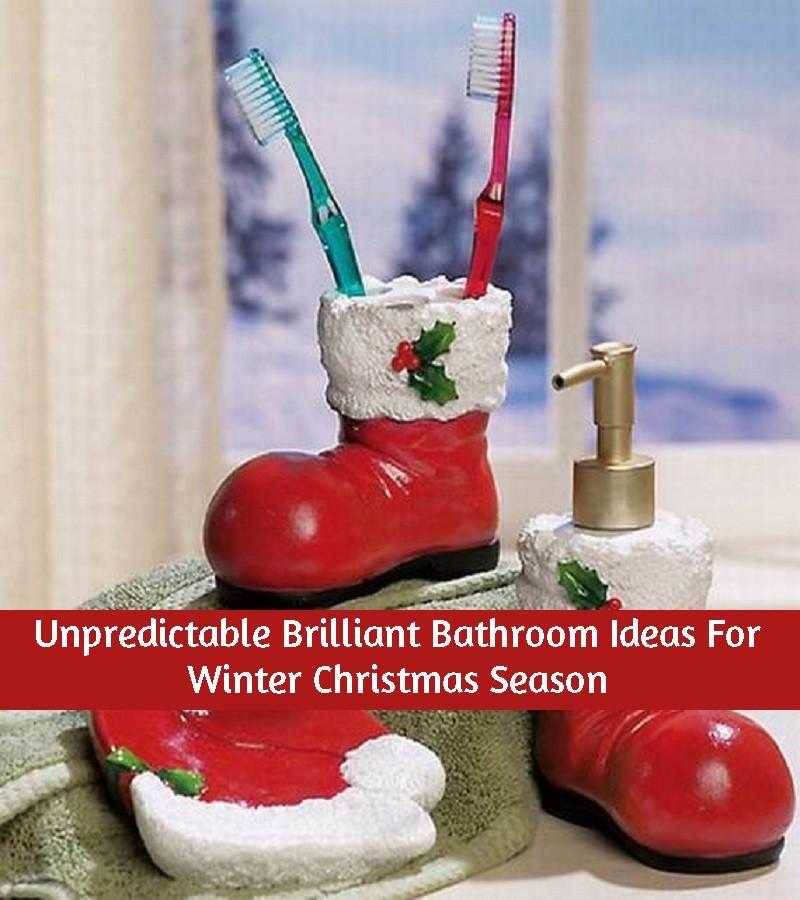 Unpredictable Brilliant Bathroom Ideas For Winter Christmas Season
