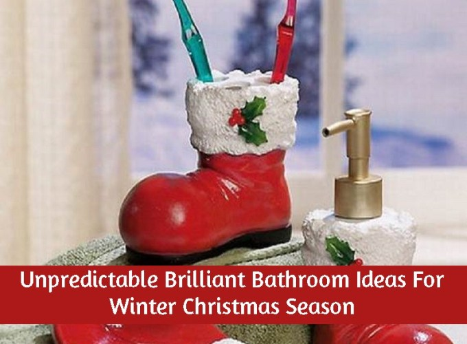 Unpredictable Brilliant Bathroom Ideas For Winter Christmas Season