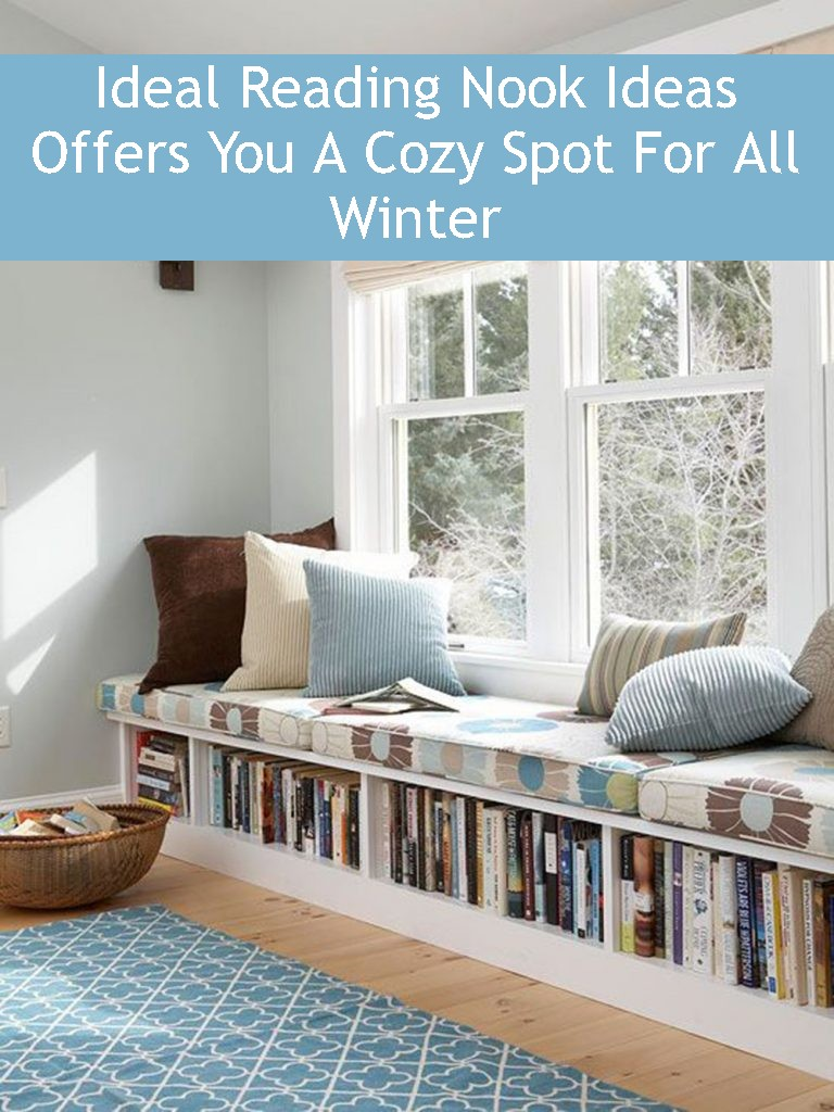 Ideal Reading Nook Ideas Offers You A Cozy Spot For All Winter