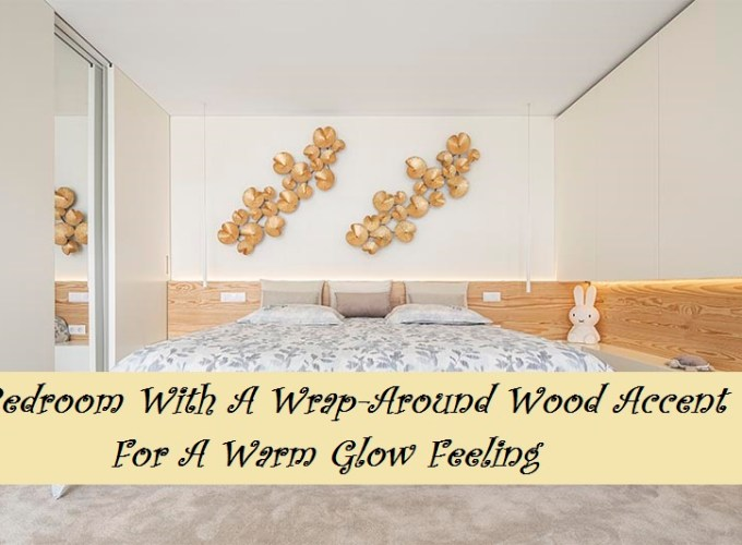 Bedroom with a wrap-around wood accent for a warm glow feeling