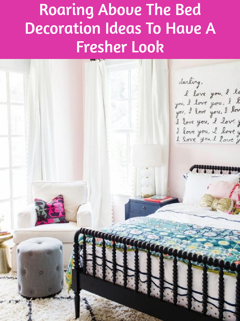 Roaring Above The Bed Decoration Ideas To Have A Fresher Look