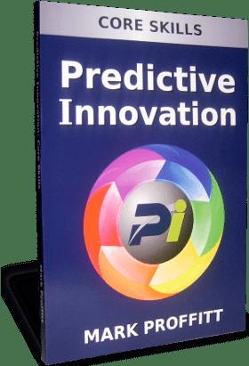 Predictive Innovation: Core Skills