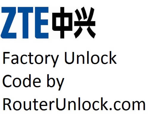 Network Unlock or SIMLock or NCK code for ZTE Phone, Router, Gateway, Tablet