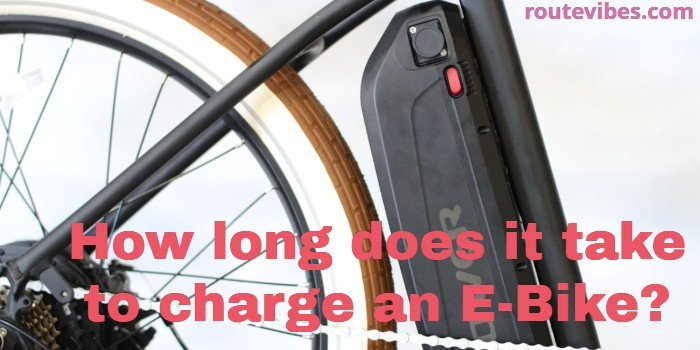 How long does it take to charge an E-Bike