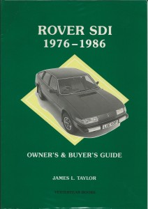 Rover SD1 1976-1986 Owner's & Buyer's Guide James Taylor