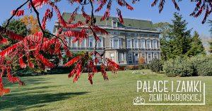 Pałace i zamki ziemi raciborskiej