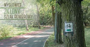 Zielony szlak rowerowy w Mysłowicach