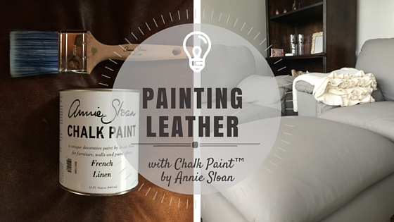 PAINTING LEATHER with Chalk Paint™ By Annie Sloan - PART 1 - ROWE ...