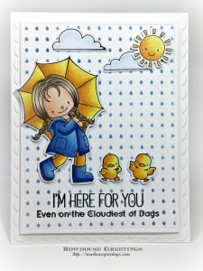 Rowhouse Greetings   BB Rain or Shine by My Favorite Things