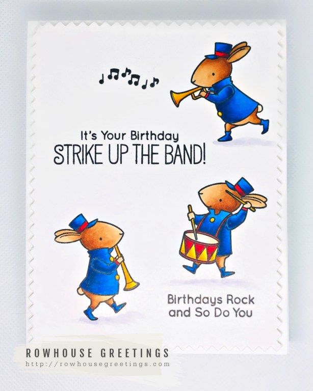 Rowhouse Greetings   Strike Up the Band by My Favorite Things