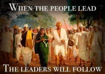 When the People Lead, the Leaders will Follow