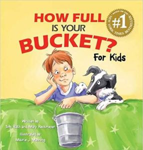 How Full is Your Bucket - by Tom Roth