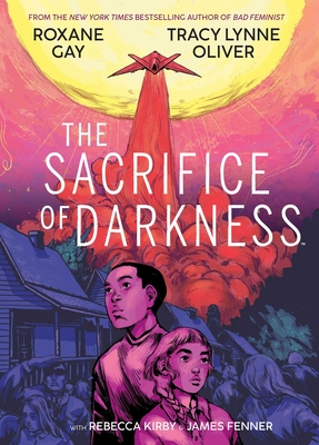 Cover of Sacrifice of Darkness by Roxane Gay & Tracy Lynne Oliver