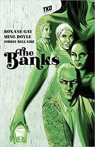 Cover of The Banks by Roxane Gay and Ming Doyle