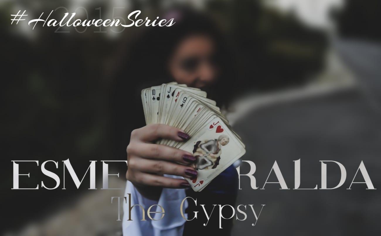 ESMERALDA the Gypsy – Halloween inspiration #1