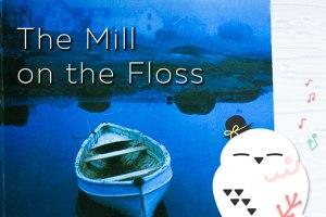 ジョージ・エリオット, George Eliot, Mary Anne Evans, メアリー・アン・エヴァンズ, フロス河の水車場, The Mill on the Floss