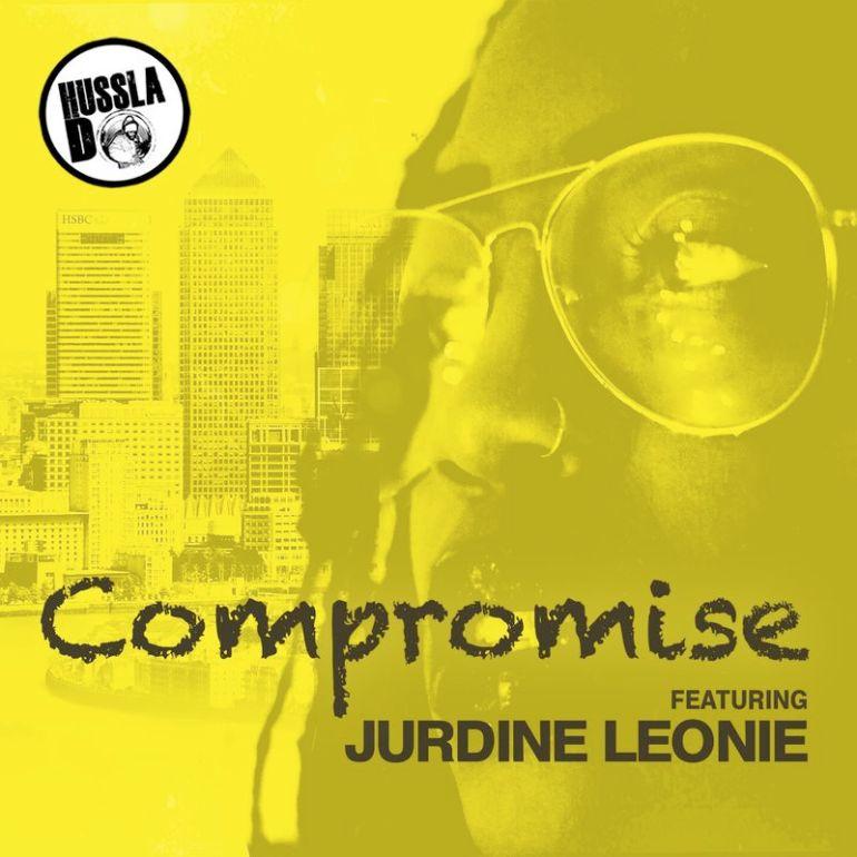 Compromise - Hussla D (ft Jerdine Leonie)