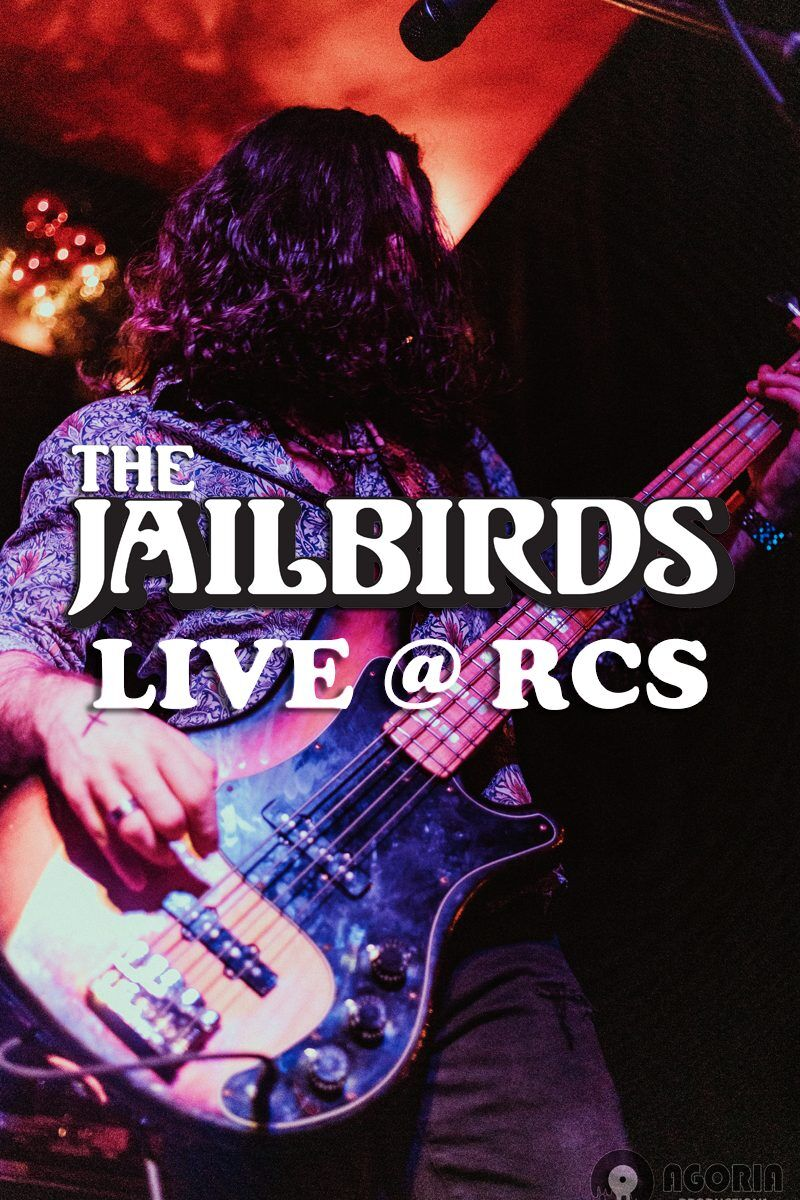 The Jailbirds Live at Royal City Studios
