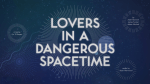 RFMag Holiday Gift Guide 2015: Lovers in a Dangerous Spacetime