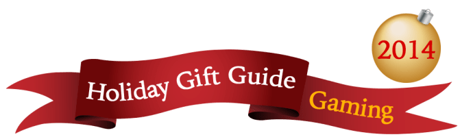 Holiday Gift Guide 2014 - Gaming