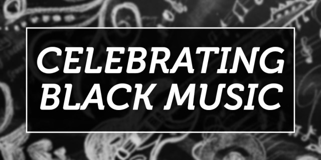 The words Celebrating Black Music on a background featuring musical instruments