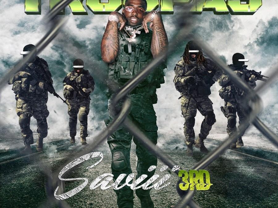 "Saviii 3rd – ""Troopas"""