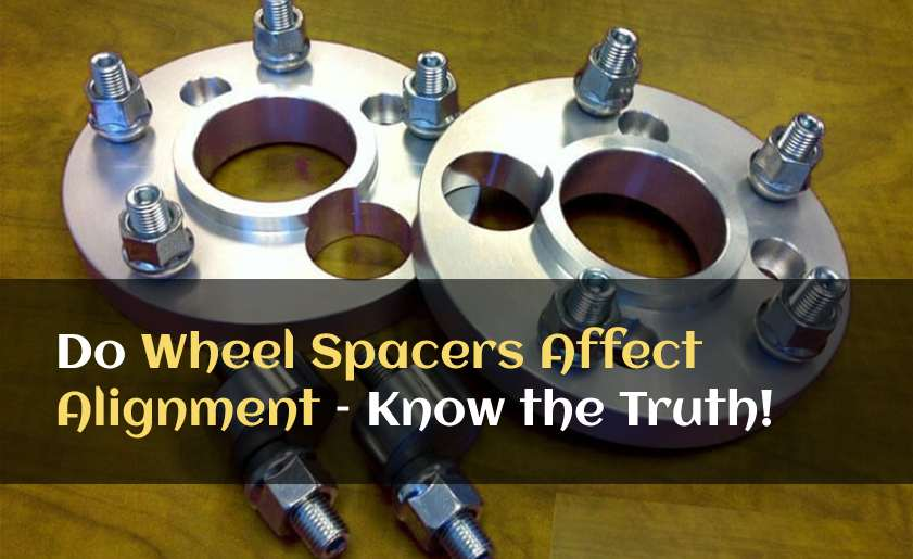 Do Wheel Spacers Affect Alignment