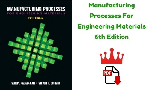 Manufacturing Processes For Engineering Materials 6th Edition PDF