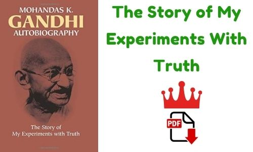 The Story of My Experiments With Truth PDF