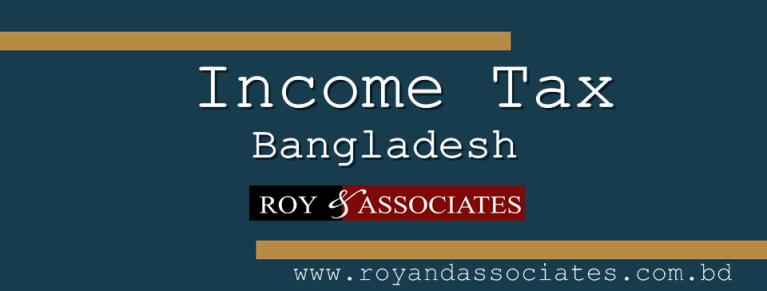 Income-Tax-Bangladesh-Roy-and-Associates