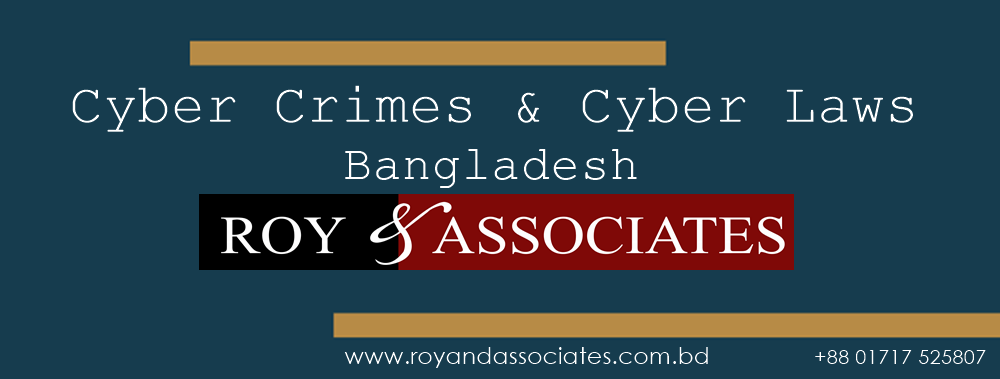Cyber Crimes and Cybers Laws in Bangladesh