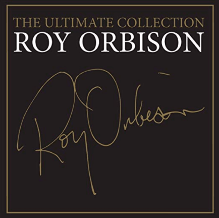 "Roy Orbison - ""The Ultimate Collection"