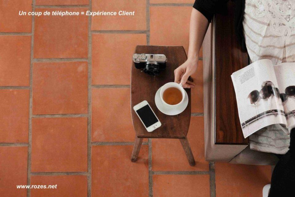 Un coup de téléphone = Expérience Client - www.rozes.net