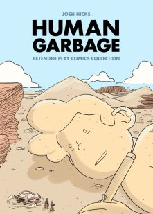 Human Garbage by Josh Hicks - Out Now!