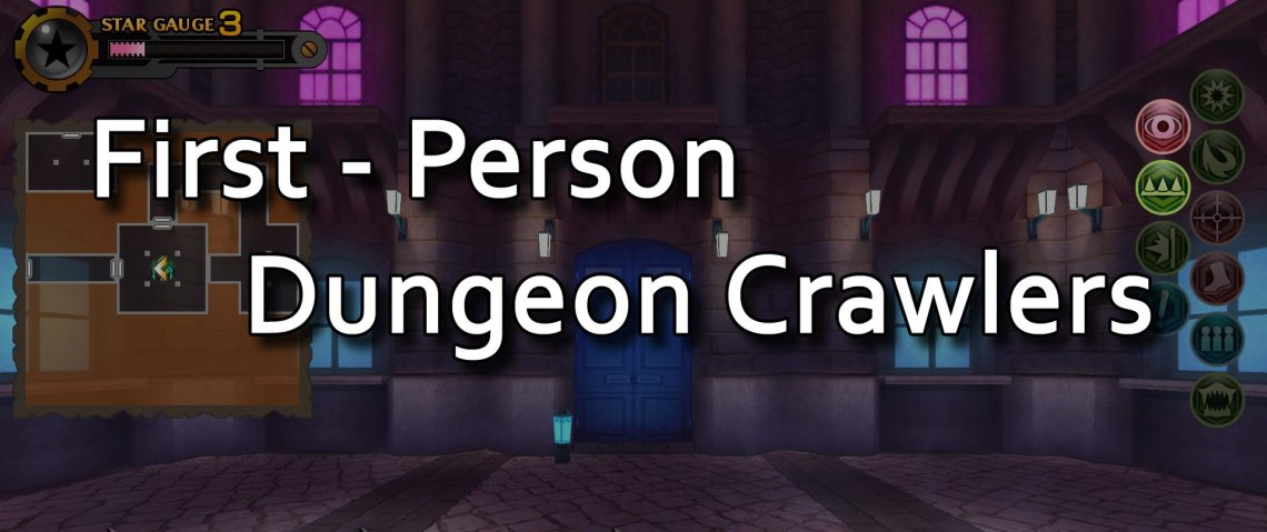 RPG Memento - Top 10 First Person Dungeon Crawlers