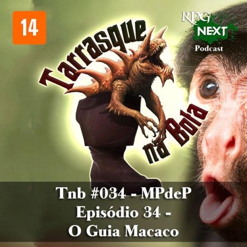Capa do Tarrasque na Bota 34 - A mina perdida de Phandelver - Episódio 34 - O Guia Macaco