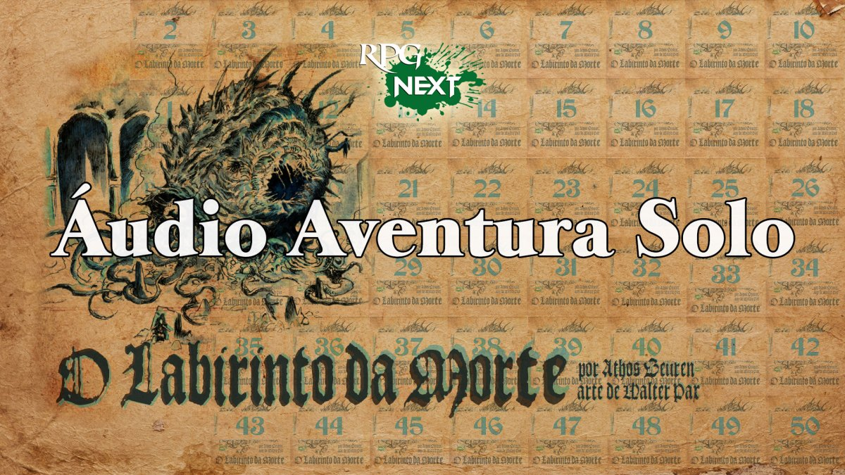 RPG Next Podcast - Áudio Aventura Solo - O Labirinto da Morte