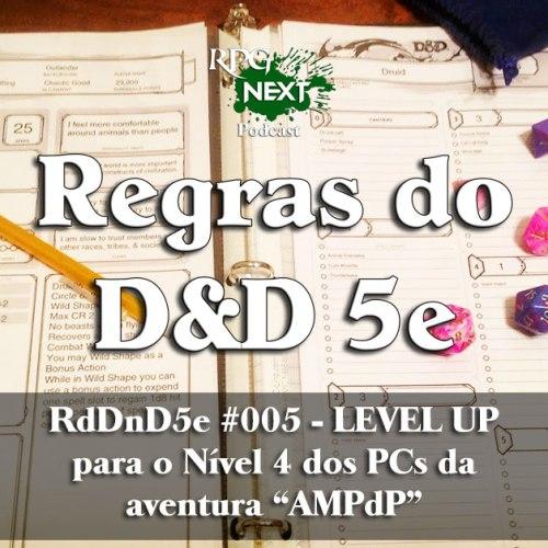 RdDnD5e #005 - LEVEL UP para Nível 4 dos PCs da aventura