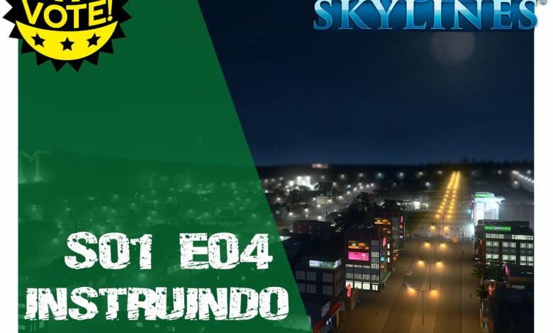 Cities Skylines S01E04