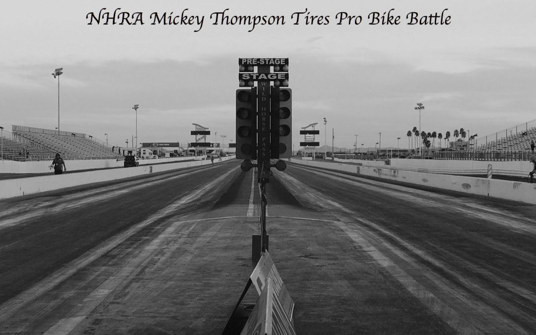 NHRA Mickey Thompson Tires Pro Bike Battle