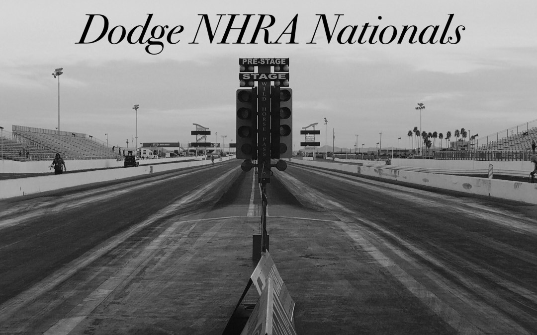 Dodge NHRA Nationals Race Report
